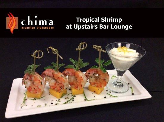 Chima Brazilian Steakhouse: Tropical Shrimp Upstairs Bar Lounge