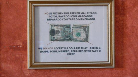 Hotel Meson del Valle: Los dólares si no están impolutos no los aceptan