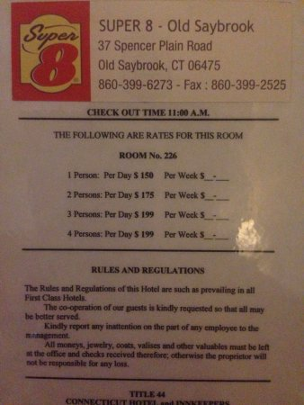 Super 8 Old Saybrook: Room rates on door. Cost us $205 for 1 night me and my husband