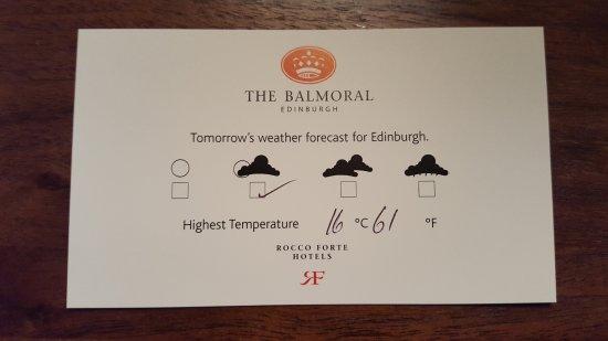 โรงแรมเดอะบาลมอรัล: Weather forecast provided each day