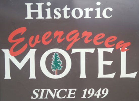 Evergreen Motel: Look for our sign on Highway 2!