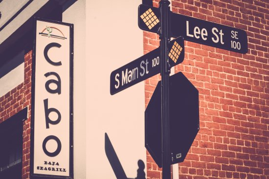 Cabo Fish Taco: On the corner of Lee and Main