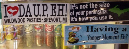 Moran, MI: Bumper Stickers at the Wildwood Pasties gift shop