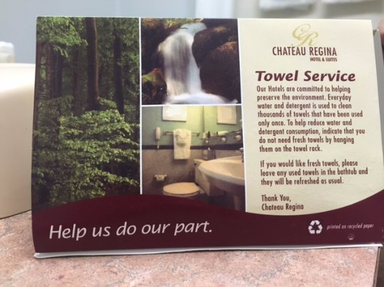 Towel Service Green offerings, Chateau Regina Hotel & Suites