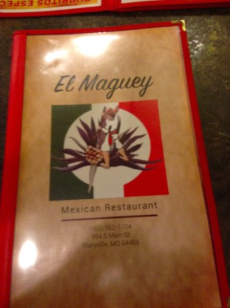 Maryville, MO: El Maguey Mexican Restaurant menu.