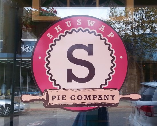front window sign, Shuswap Pie Company, Salmon Arm, BC
