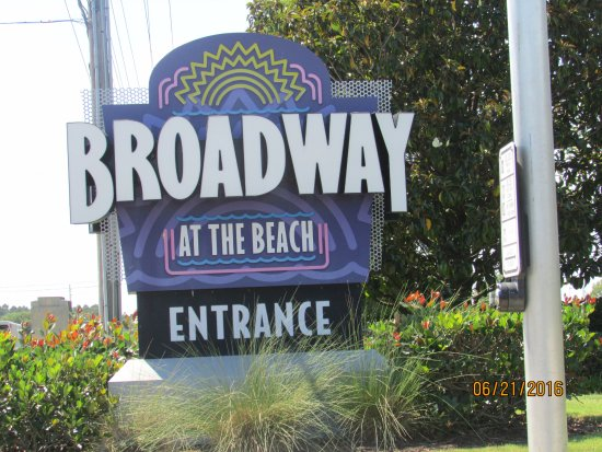 Broadway At The Beach Entrance Sign