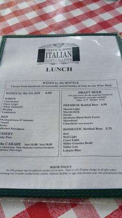 That's A Some Italian Ristorante: Fairly Extensive Menu with a Good Wine and Beer List