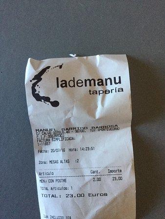 Tui, Spanje: 2 menus do dia (incluem dois pratos), dois sumos, duas sobremesas e dois cafés. Excelente relaçã