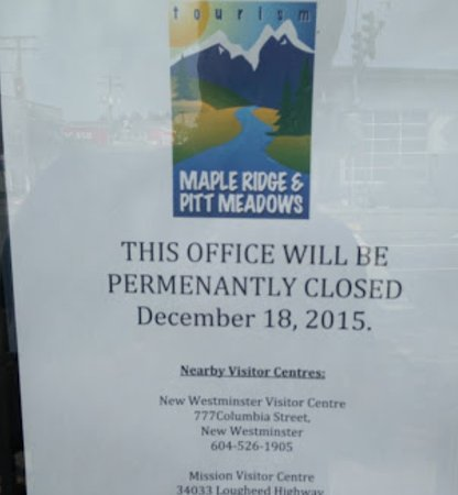 Pitt Meadows, Canadá: Permanently Closed...