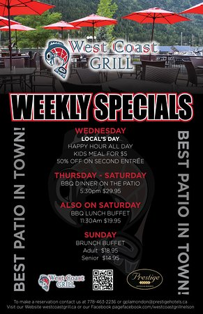 Nelson, Canada: Our summer weekly specials