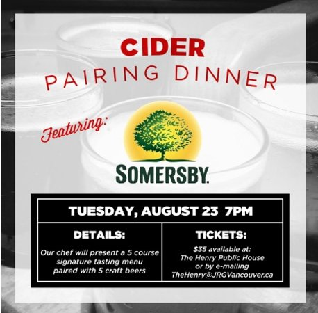 Surrey, Kanada: Everyone's Favourite! A Somersby Pairing Dinner At The Henry – August 23, 2016