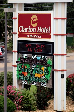 The Branson Clarion Hotel & Conference Center: The hotel sign
