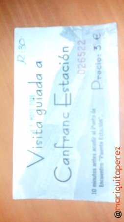 Canfranc, إسبانيا: Billete de la reserva para la visita
