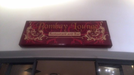 Bombay Lounge : Sign Above entrance