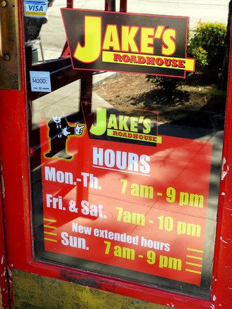 Opening Hours for Jake's Roadhouse in Monrovia, CA (25/Jul/16).