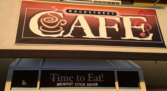 Backstreet Cafe' ...Great place anytime of day!