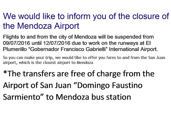 Posada El Encuentro: Closure of Mendoza Airport