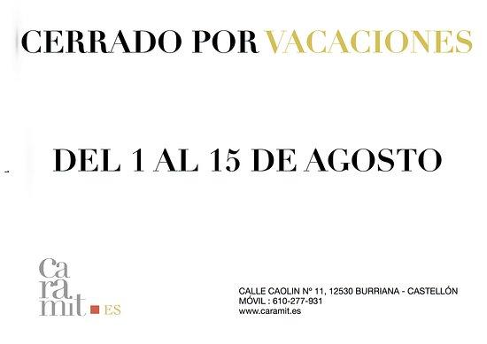 Burriana, Spanje: CERRADO POR VACACIONES DEL 1 AL 15 AGO.