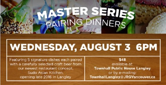 Langley City, Канада: August 3rd, 2016 – the Sudo Asian Kitchen Inspired Pairing Dinner at Townhall Langley