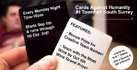 Cards Against Humanity Shenanigans EVERY MONDAY At Townhall South Surrey Starting September 5th