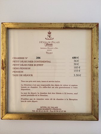Exceptional Hotel Du Palais: Le Tarif De Notre Chambre