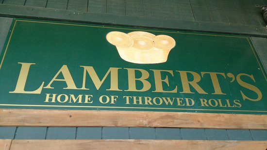 Lambert S Home Of Throwed Rolls Picture Of Lambert S Cafe
