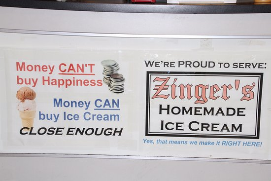 Zinger's Homemade Ice Cream: Money CAN buy ice cream