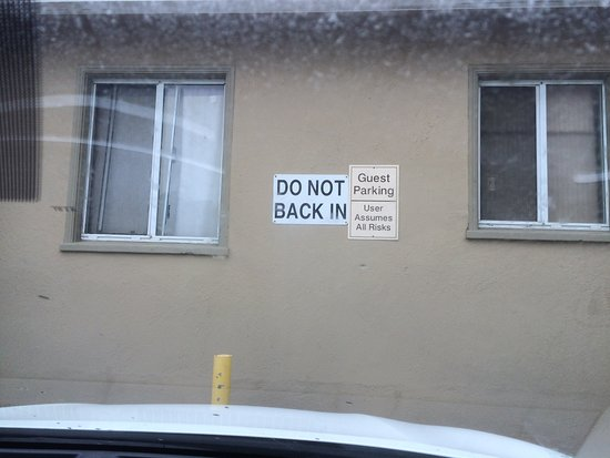 "Americas Best Value Inn: View from our parking space: ""User Assumes All Risks"""