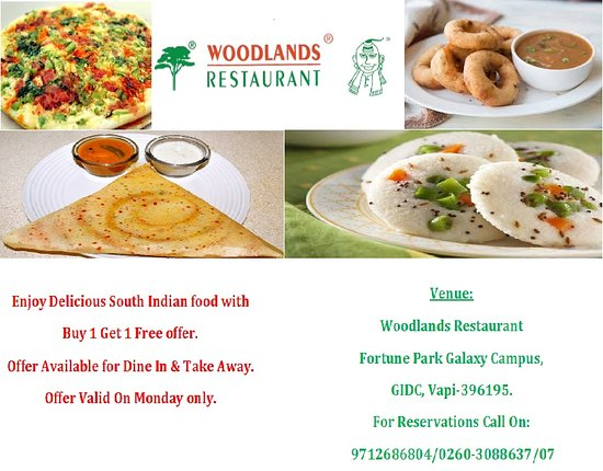 Vapi, India: BUY 1 GET 1 FREE ON SOUTH INDIAN DISHES EVERY MONDAY