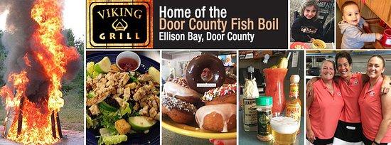 เอลลิสันเบย์, วิสคอนซิน: The Viking Grill is home of Door County's Outdoor Fish Boil!
