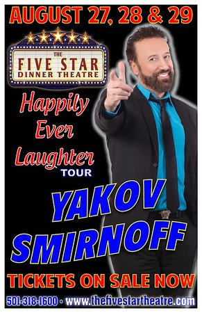 The Five Star Theatre: Everyones Favorite Comedian Yakov Smirnoff