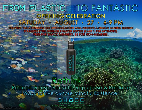 San Clemente, CA: From Plastic to Fantastic 8/27/16 opening 6-9pm