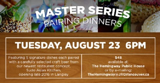 White Rock, Καναδάς: The Hemingway Public House Presents: Sudo Asian Kitchen Pairing Dinner – August 23rd!