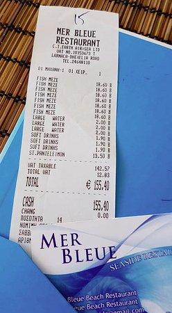 Mer Bleue Beach Restaurant: Η απόδειξη τα λέει όλα. Μπράβο σας. Εννοείται θα ξαναπάμε !!!!!!!!!!!