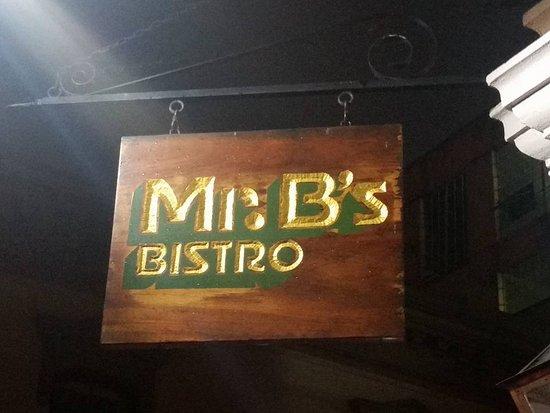 Mr. B's Bistro: Resturant Sign