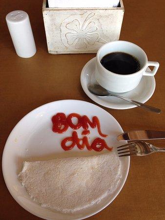 Tapioca com mensagem de bom dia no café da manhã.: fotografía de Armacao  Porto de Galinhas, Porto de Galinhas - Tripadvisor