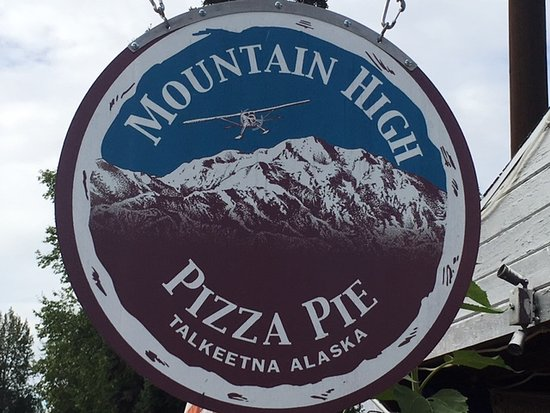 Mountain High Pizza Pie signage