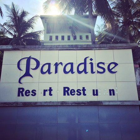 Paradise Resort: This sign tells the story quite accurately