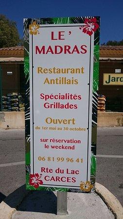 Carces, França: Le Madras