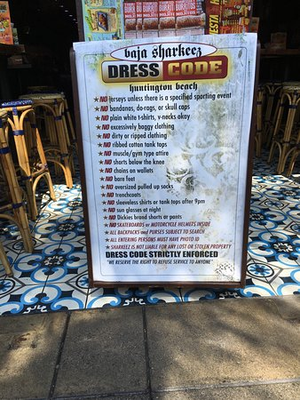 Huntington Beach, CA: Kinda gives you a clue about a tongue-in-cheek dress code.
