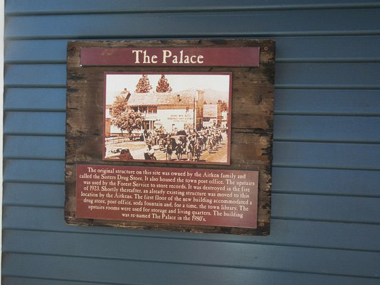 Sisters, Oregon: Historical Sign re the Palace, City of Sisters, Sisters, Oreogn