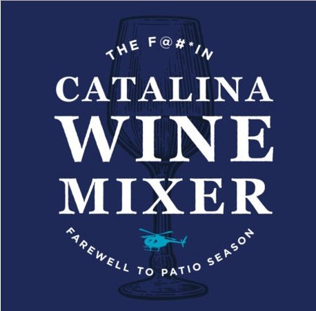 Coquitlam, كندا: It's the Catalina Wine Mixer At Micky's Public House & Townhall Abbotsford: Sunday, September 4!