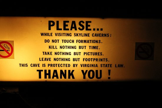 Front Royal, VA: Sign as you enter the cavern.