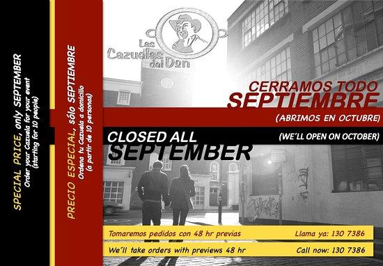 Las Cazuelas del Don: Closed on September