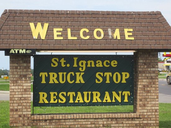 St. Ignace Truck Stop: On US-2 a restaurant with very good food and lots of parking!
