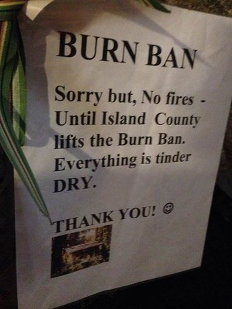 Greenbank, Вашингтон: No fires and no idea about this ban before coming
