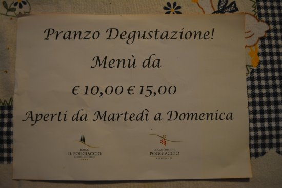 La Cantina de Poggiaccio: False advertising - what was offered was not a lunch, but only a tasting. Very disappointing.