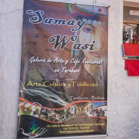 Tarabuco, Bolivya: Espacio cultural y Restaurante Samay Wasi