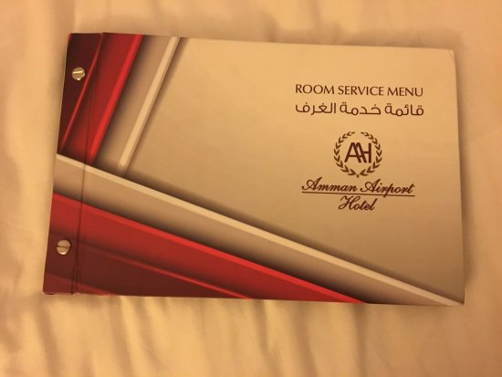Amman Airport Hotel: They have a Room Service Menu but if you call to order, they say they don't.